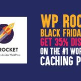 WP Rocket Black Friday 2019 Deal: Get 35% Discount On The #1 WordPress Caching Plugin