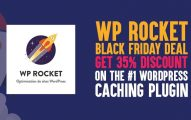 WP Rocket Black Friday 2019 Deal Coupon: Get 35% Discount On The #1 WordPress Caching Plugin