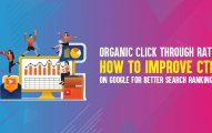 Organic Click Through Rate: How to Improve Organic CTR On Google for Better Search Rankings