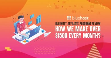 Bluehost Affiliate Program Review: How We Make Over $1500 Every Month From Bluehost