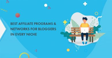 105+ Best Affiliate Programs & Networks for Bloggers In EVERY Niche in 2021