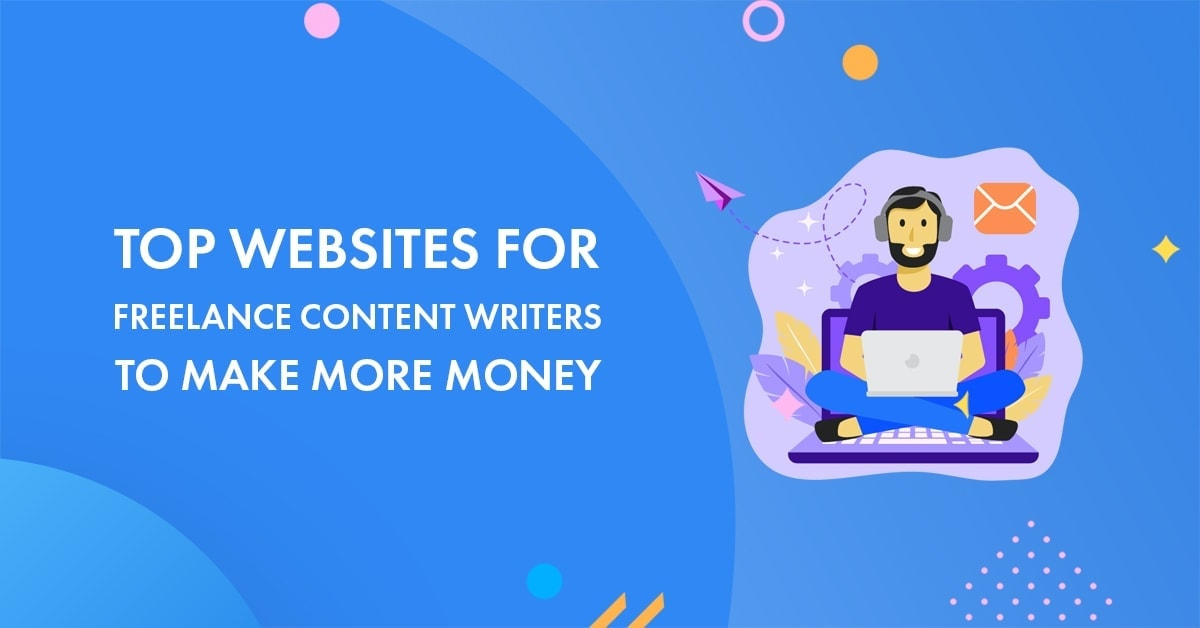 Best freelance content sites for writers
