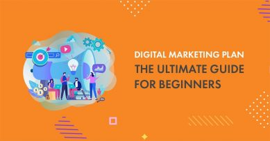 Digital Marketing Plan: The Ultimate Guide for Beginners in 2021