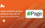 iPage Hosting Review 2019: Should You Try It With 75% Discount [Read Our Honest Review]