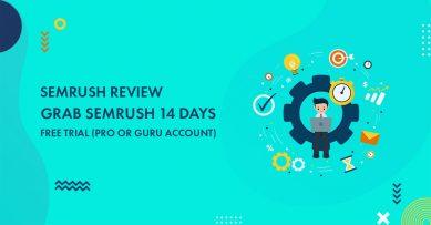 Grab SEMrush 30 Days Free Trial (Pro Account) Worth $99.95: Unbiased SEMrush Review 2020