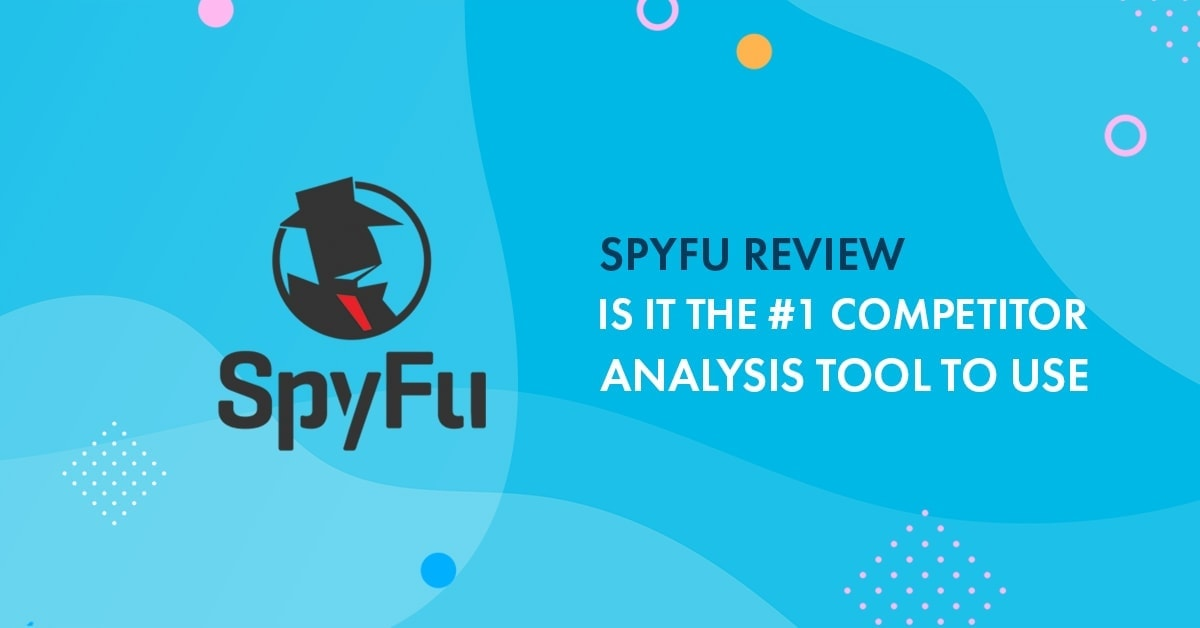 spyfu review 2019