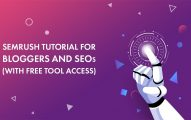 The Ultimate SEMrush Tutorial for Bloggers And SEO's [With Free Access to The Tool]
