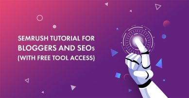 Semrush tutorial for bloggers and seos