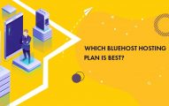 Which Bluehost Plan is Best in 2019: Basic, Plus or Choice Plus?