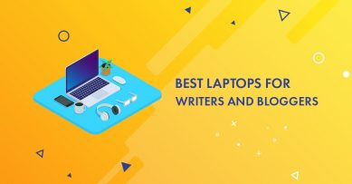 10 Best Laptops for Writers and Bloggers in 2020 who Writers a Lot