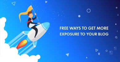 Blog Exposure: Top 12 Ways to Get More Exposure for Your Content