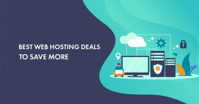 11 Best Web Hosting Deals 2020 for All Kinds of Budgets [Upto 90% Discount]