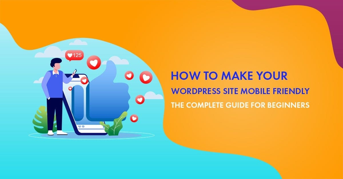 Make Your WordPress Site Mobile Friendly