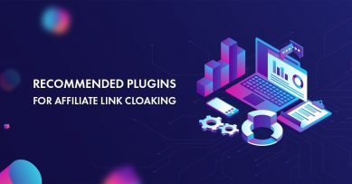 Top 10 Affiliate Link Cloaking Plugins for WordPress Sites to Use