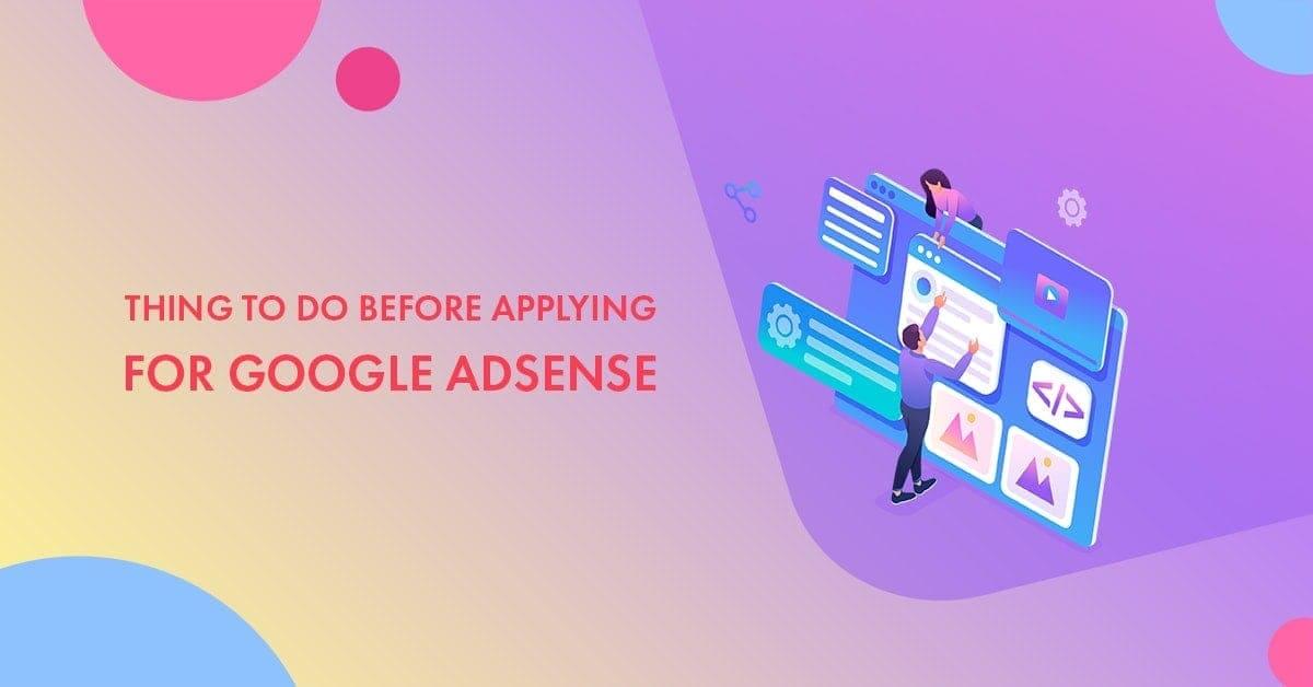 before applying for Google adsense