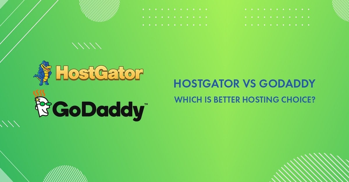 hostgator vs godaddy hosting