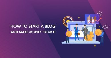 How to Start A Blog In 2020 And Earn $10,000 Every Month from It [Step By Step Process]