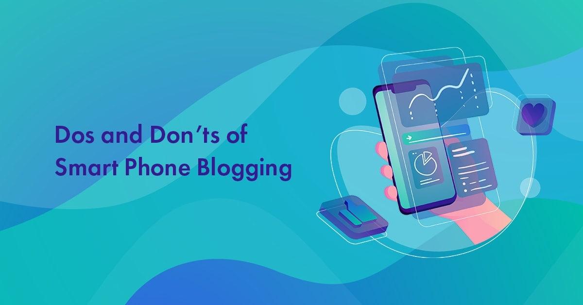 Smartphone Blogging in 2021