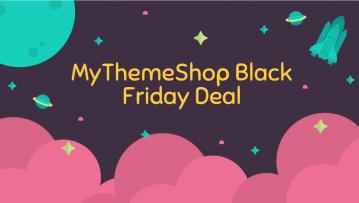 MyThemeShop Black Friday Deal