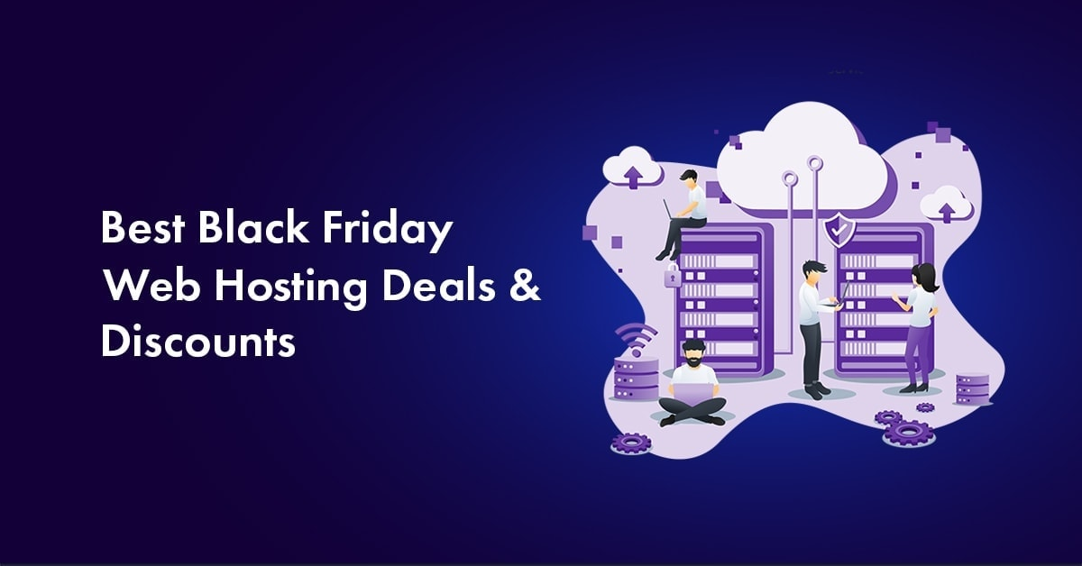 Best Black Friday web hosting deals for 2019