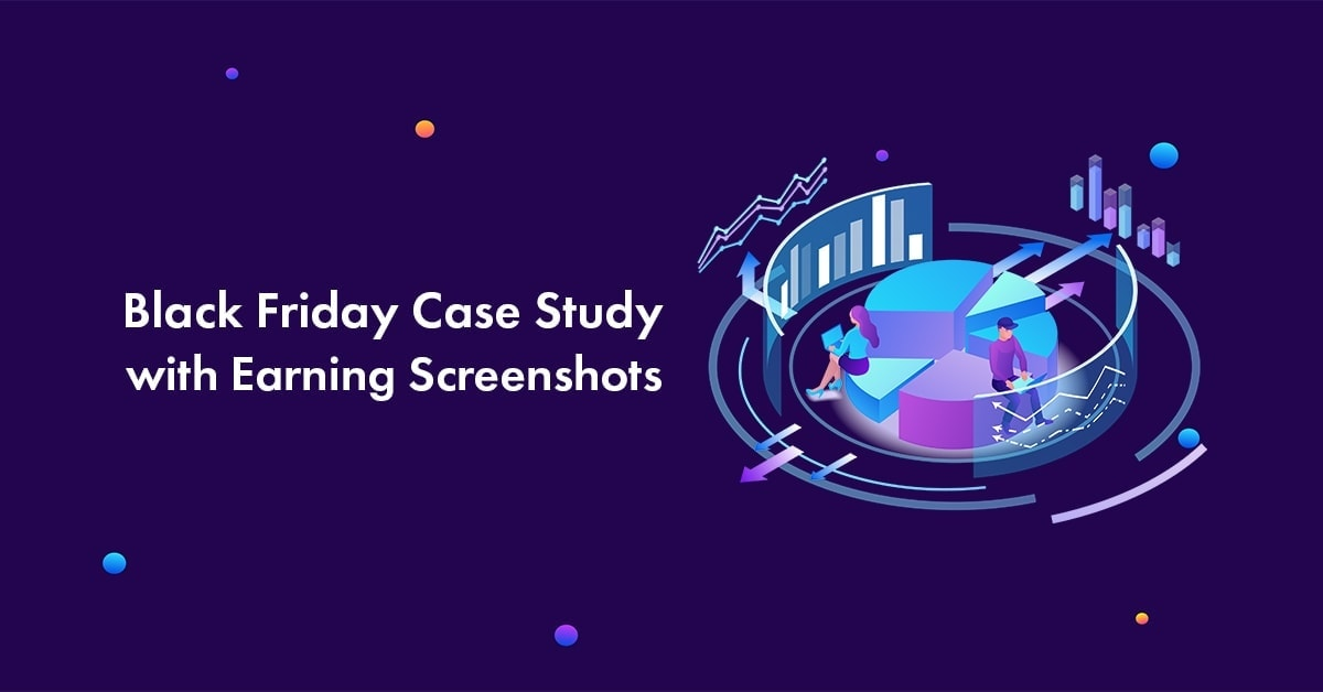 2500 dollars Black Friday affiliate case study