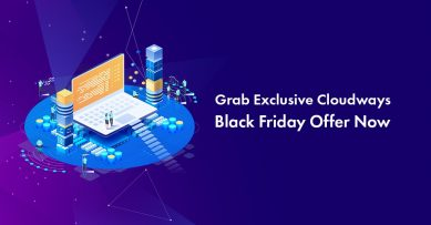 Cloudways Black Friday 2019 Deal: 40% Off for 3 Months [Live]