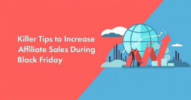 9 Killer Tips To Increase Affiliate Sales During Black Friday/Cyber Monday in 2021