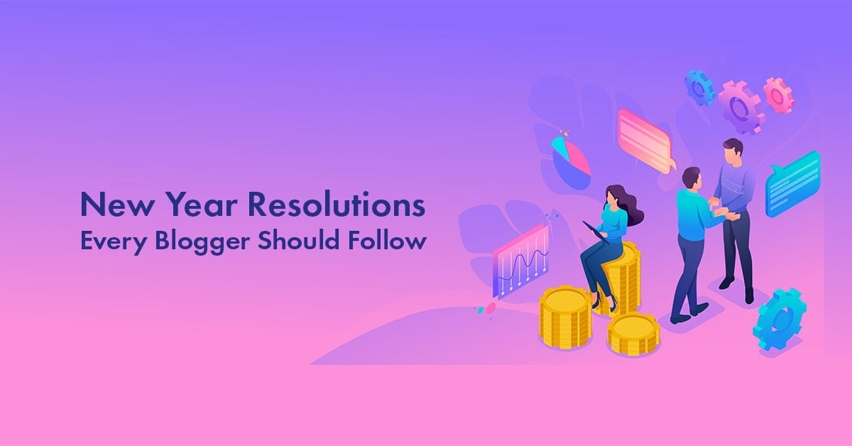 new year resolutions for bloggers in 2020