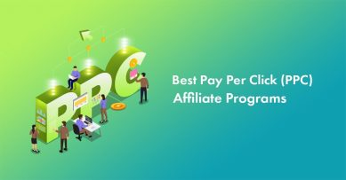 10 Best Pay Per Click Affiliate Programs to Use to Make Money in 2020