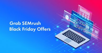 SEMrush Black Friday 2020 Deal: 3 Limited Time Offers [Including 30% Discount]