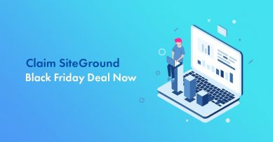 SiteGround Black Friday 2019 Deal Live: Get Up to 75% Discount [$2.98/mo Only]