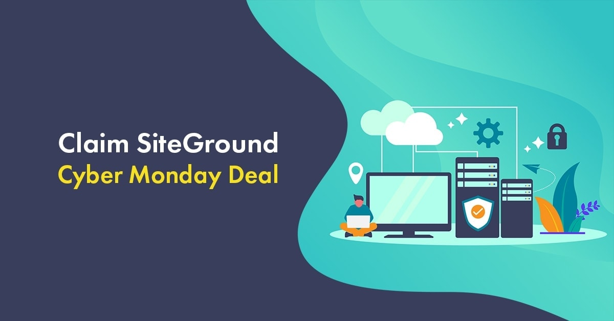 siteground cyber monday deals 2020