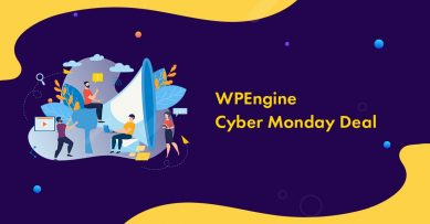 WPEngine Cyber Monday Deal for Massive Savings in 2019 Live Now: Get 5 Months Free Hosting