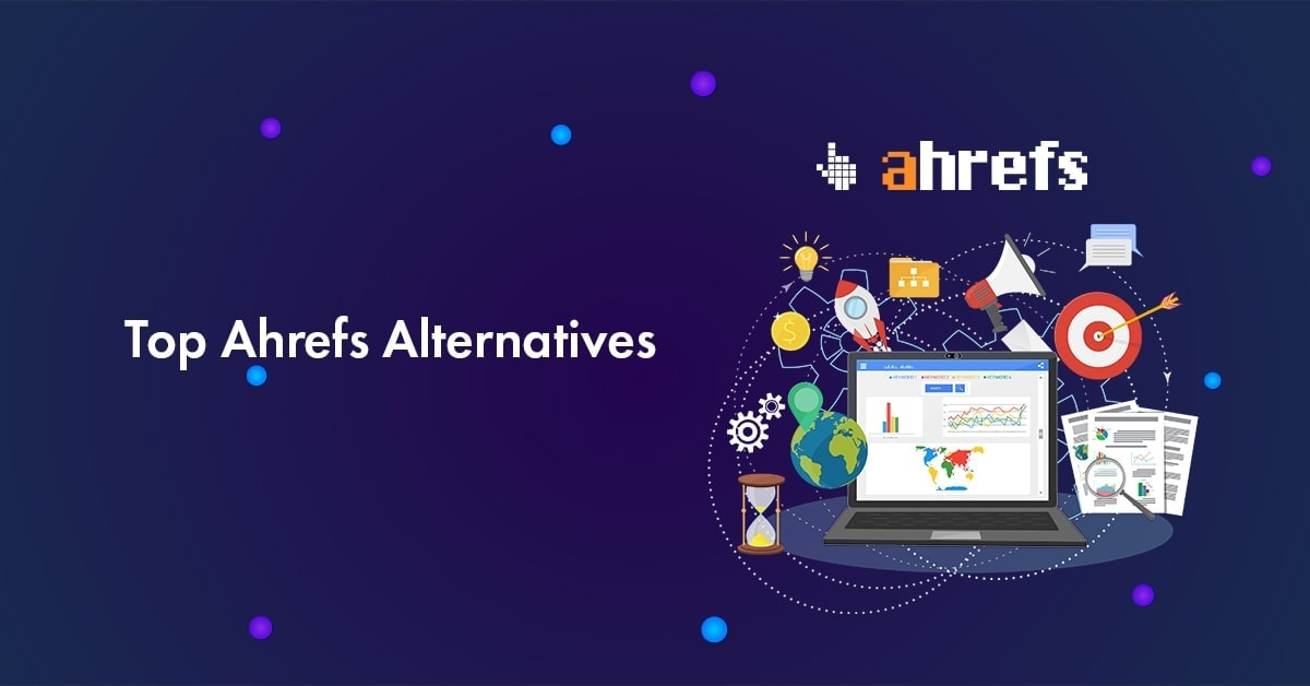 top alternatives Ahrefs