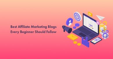 18 Best Affiliate Marketing Blogs & Affiliate Marketers Every Beginner Should Follow in 2021