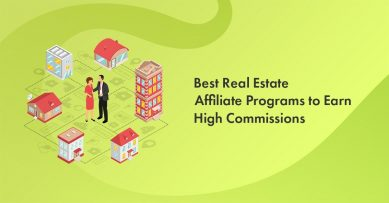 9 Best Real Estate Affiliate Programs to Earn High Commissions in 2021