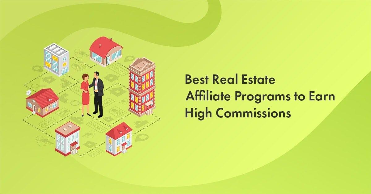 best real estate affiliate programs