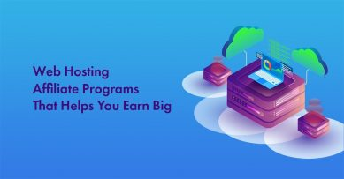 19 Best Web Hosting Affiliate Programs for 2021: Earn upto $200 Per Sale