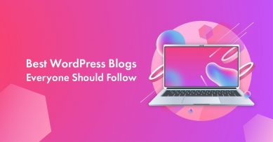 21 Best WordPress Blogs Everyone Should Follow in 2021