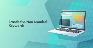 Branded vs Non Branded Keywords: Which Are Better to Increase Your Website Sales in 2020