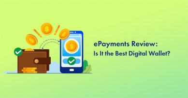 ePayments Review: Is It the Best Digital Wallet for Bloggers [2020 Edition]?