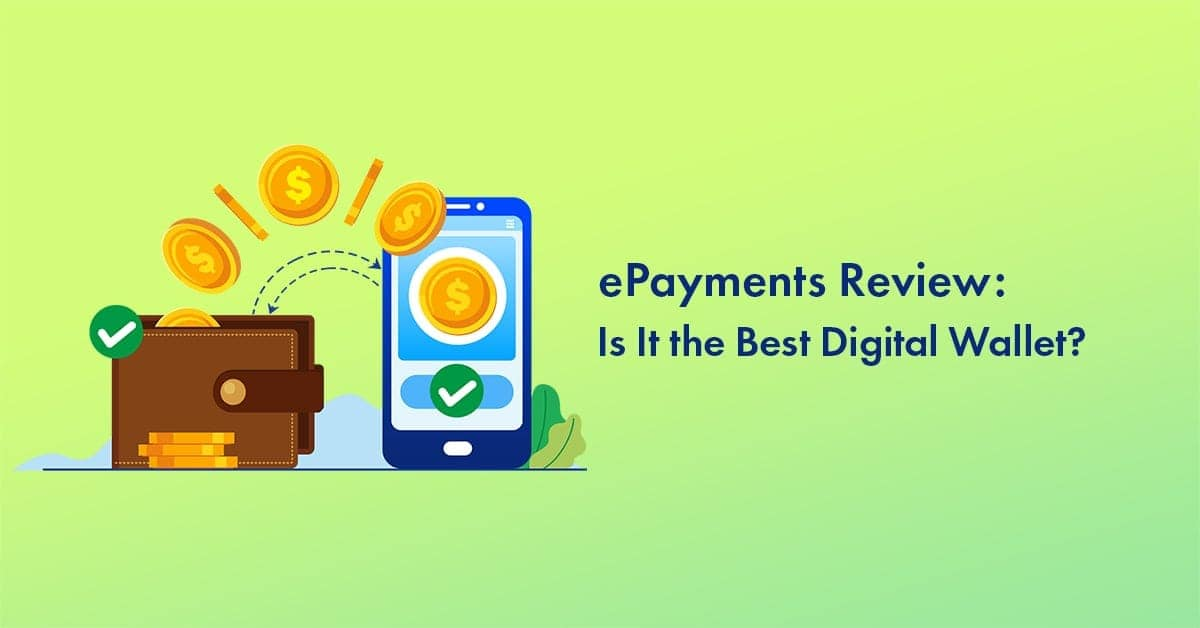 ePayments review for ewallet