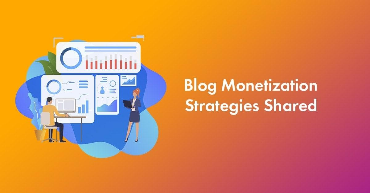 Experts Sharing Top 3 Blog Monetization Strategies
