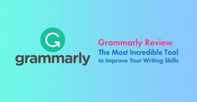 Grammarly Review 2021: The Most Incredible Tool to Improve Your Writing Skills
