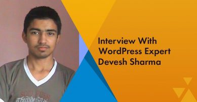 An Interview With WordPress Expert Devesh Sharma from WPKube.com