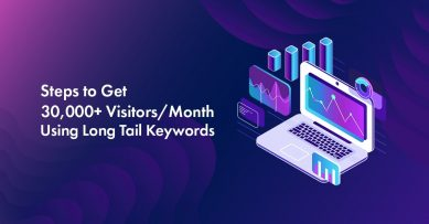 5 Simple Steps to Get 30,000+ Visitors/Month Using Long Tail Keywords in 2020