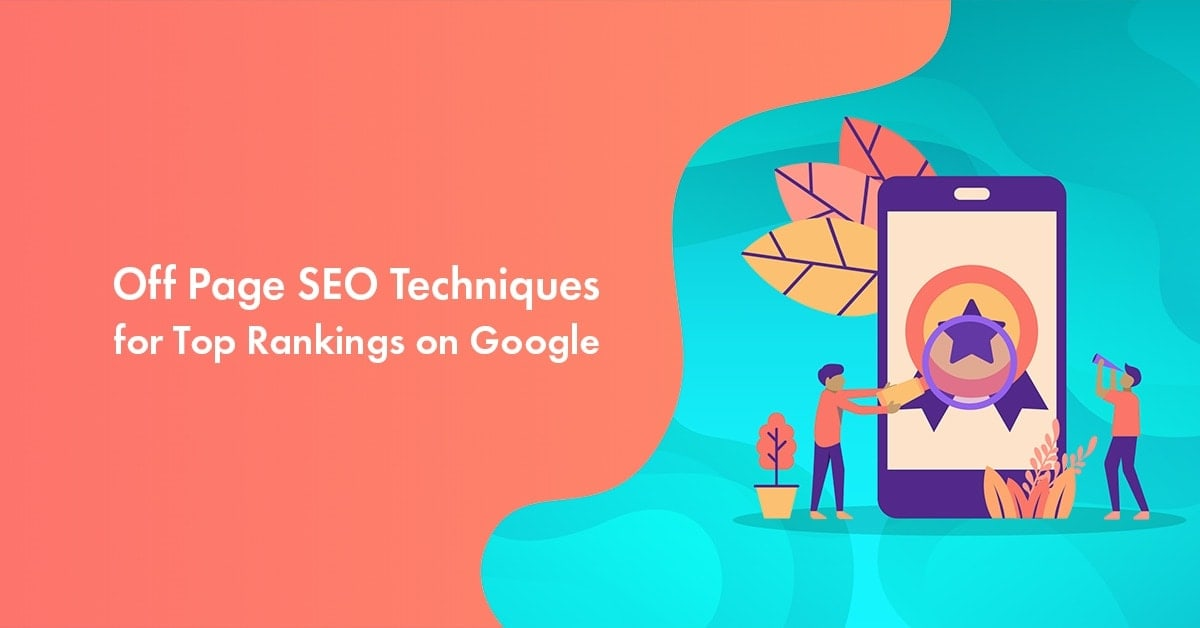 Off Page SEO Techniques in 2021