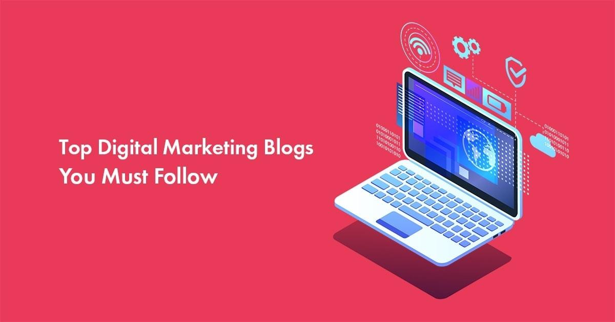 top digital marketing blogs to read in 2021