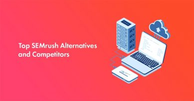 15 Best Semrush Alternatives: Free & Paid Competitors Tools Included [2021 Edition]