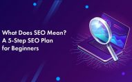 What Does SEO Stand For? A 5-Step SEO Plan for Beginners